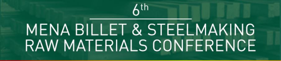 IIMA to attend Metal Expert's 6th MENA Billet & Steelmaking Raw Materials Conference